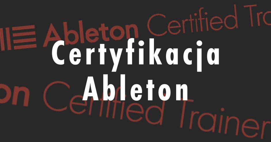 Certyfikacja Ableton