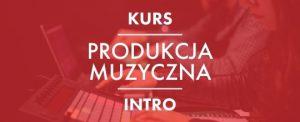 kurs produkcja muzyczna intro belka