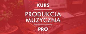 Kurs Produkcja Muzyczna Pro belka