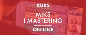 kurs Miks i Mastering Online