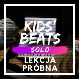 Kids Beats Solo lekcja próbna