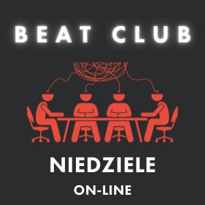Beat Club | Niedziele (on-line)