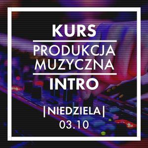 Produkcja Muzyczna: Intro (październik)