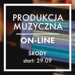 Produkcja Muzyczna Online (środy)